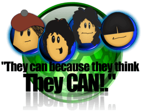 They can because they think they can!
