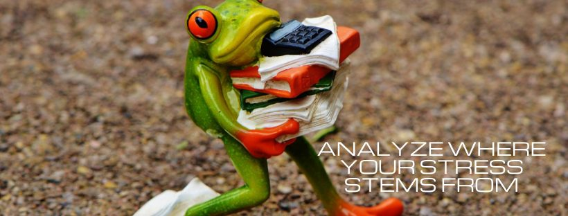 Analyze Where Your Stress Stems From